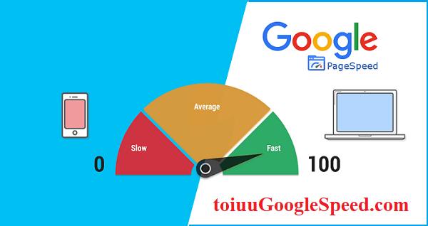Dịch vụ tối ưu tốc độ website (Google PageSpeed)